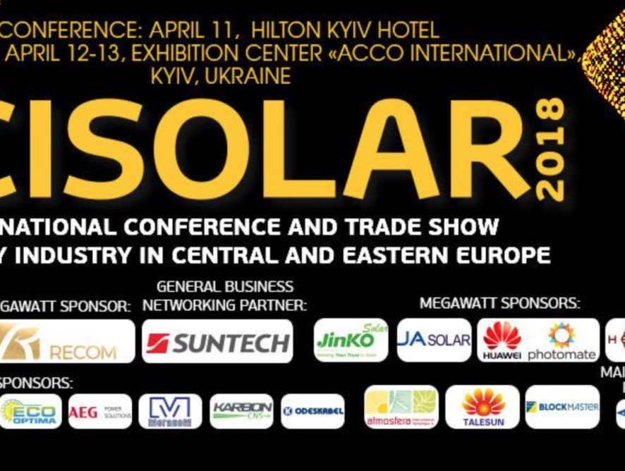 Cisolar 2018, 7th Solar Energy Conference&Trade show of CEE – VIP